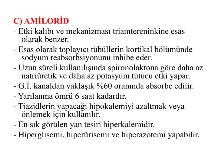 C) AMİLORİD
