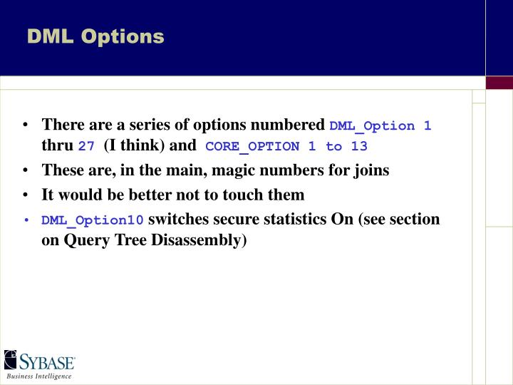 DML Options