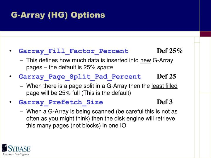G-Array (HG) Options