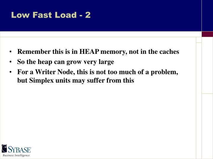 Low Fast Load - 2