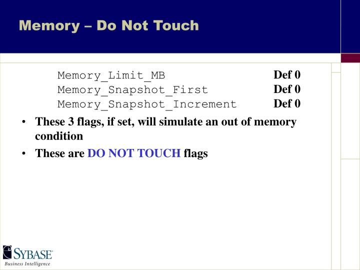 Memory – Do Not Touch