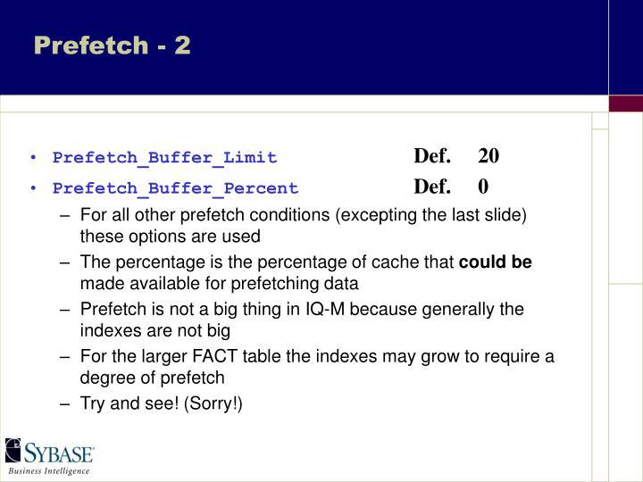 Prefetch - 2