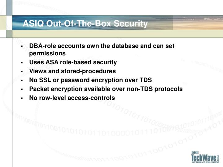 ASIQ Out-Of-The-Box Security