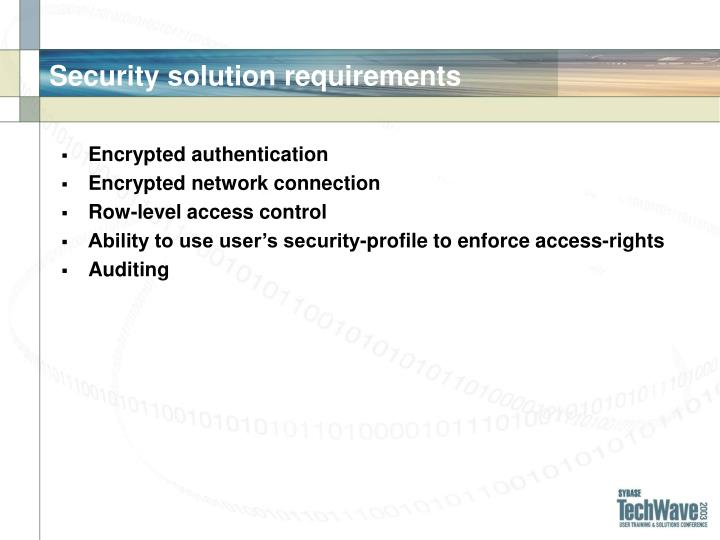 Security solution requirements