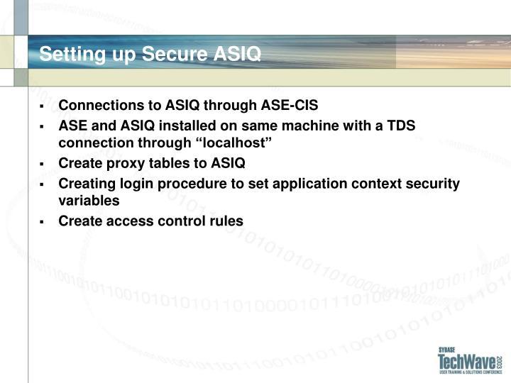 Setting up Secure ASIQ