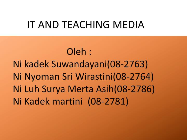 It and teaching media