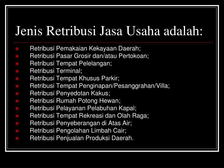 Jenis Retribusi Jasa Usaha adalah: