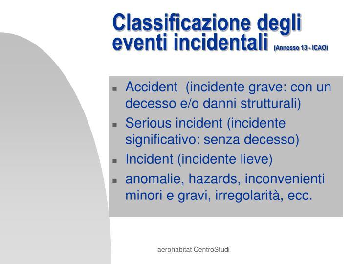 Classificazione degli eventi incidentali