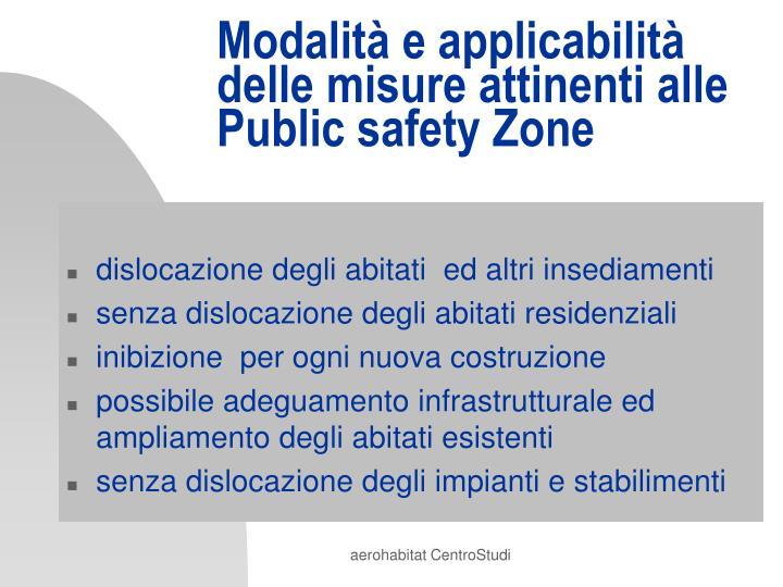 Modalità e applicabilità delle misure attinenti alle Public safety Zone