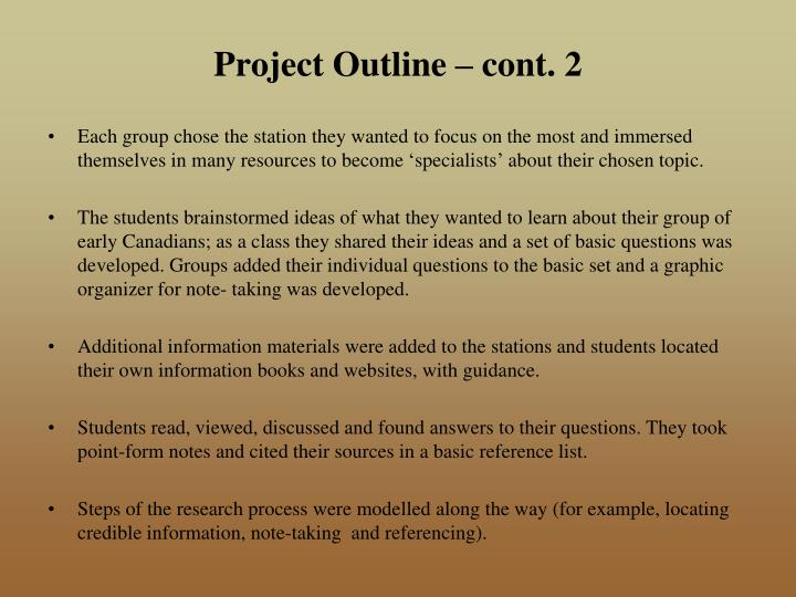 Project Outline – cont. 2