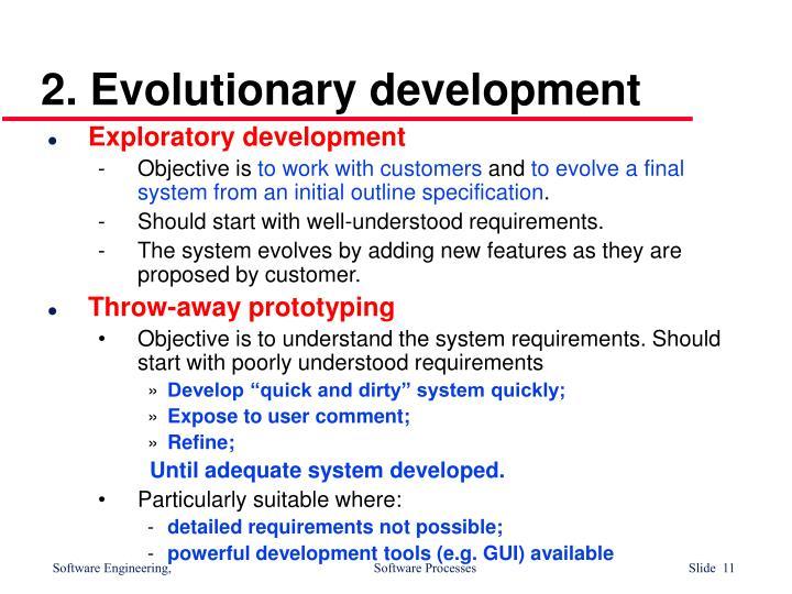 2. Evolutionary development