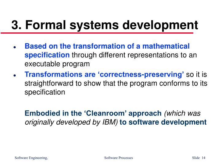 3. Formal systems development