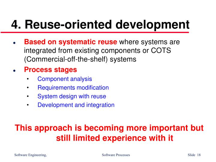 4. Reuse-oriented development
