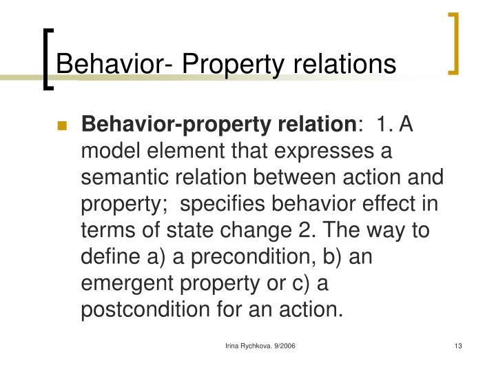 Behavior- Property relations