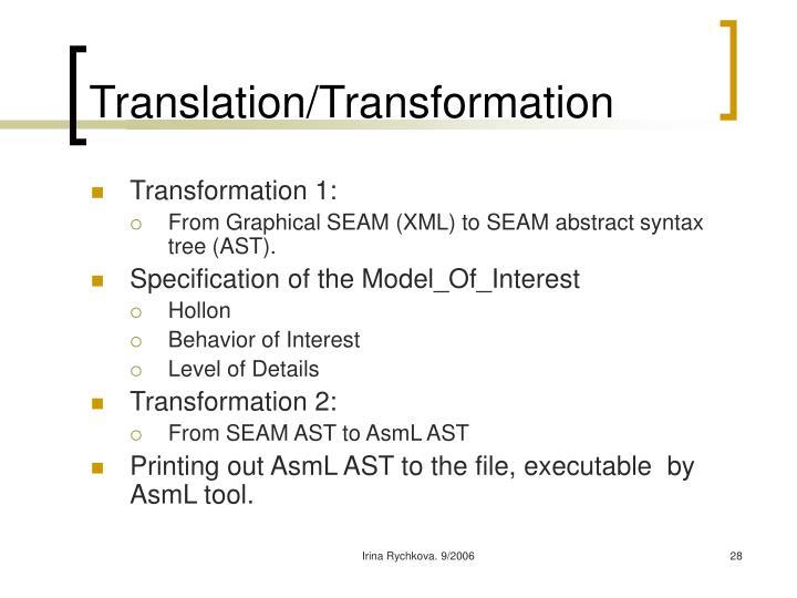 Translation/Transformation