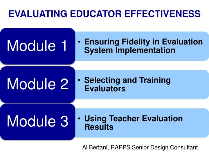 EVALUATING EDUCATOR EFFECTIVENESS
