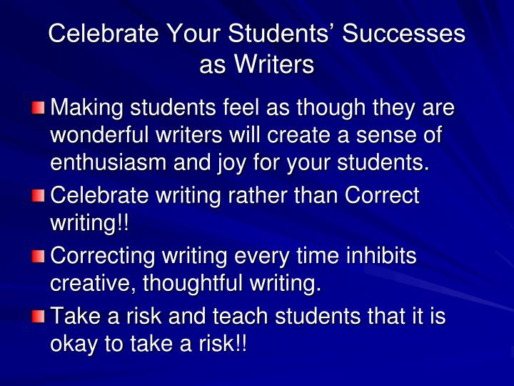 Celebrate Your Students' Successes as Writers