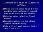 celebrate your students successes as writers