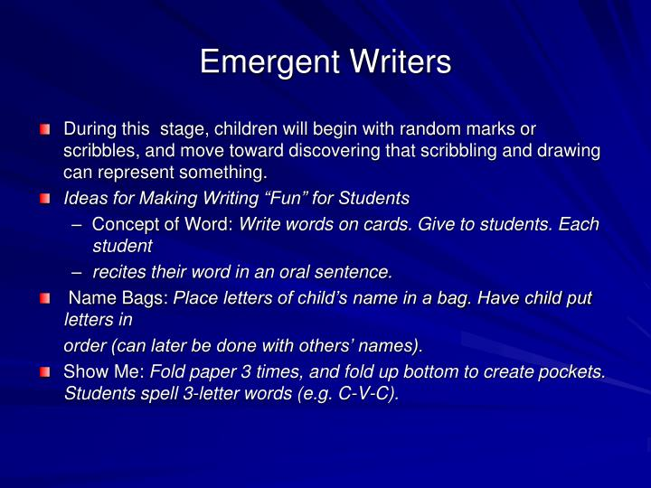 Emergent Writers