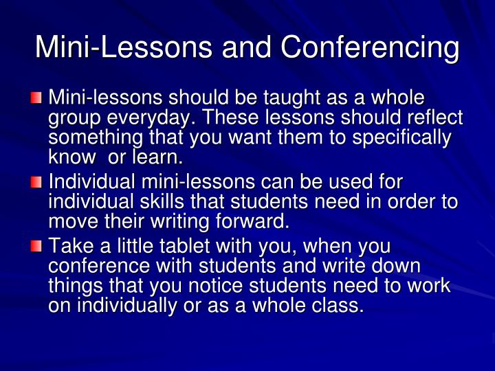 Mini-Lessons and Conferencing