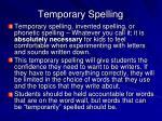 temporary spelling