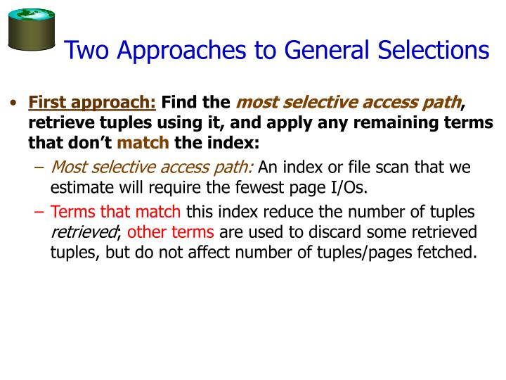 Two Approaches to General Selections