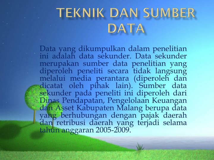 TEKNIK DAN SUMBER DATA