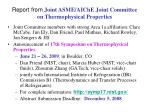 report from joint asme aiche joint committee on thermophysical properties