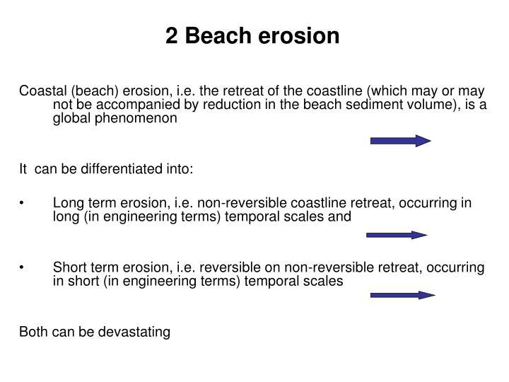 2 Beach erosion