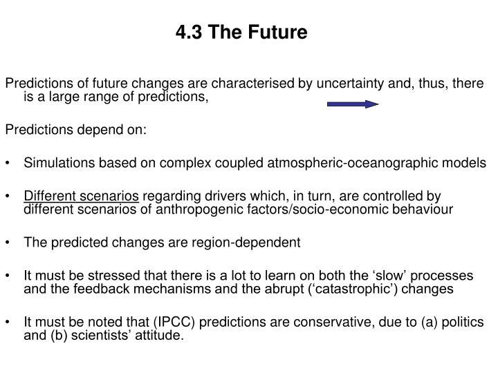 4.3 The Future