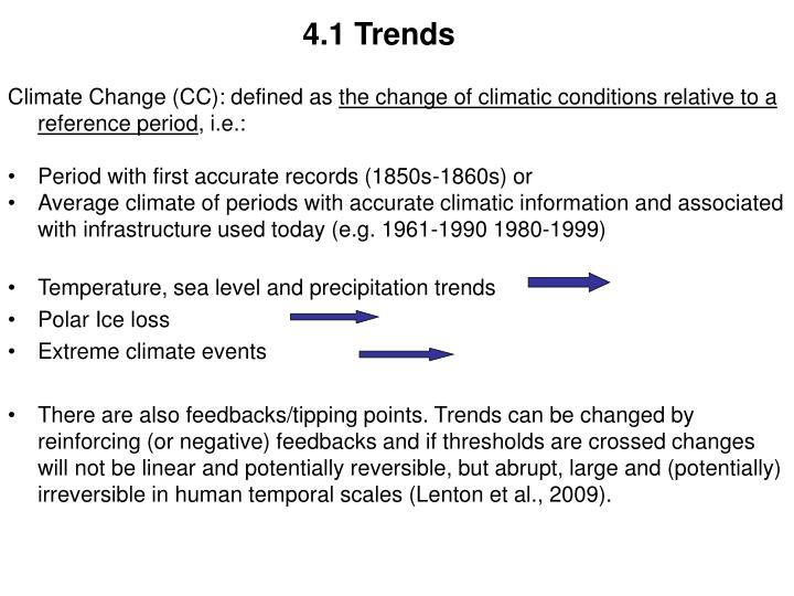 4.1 Trends