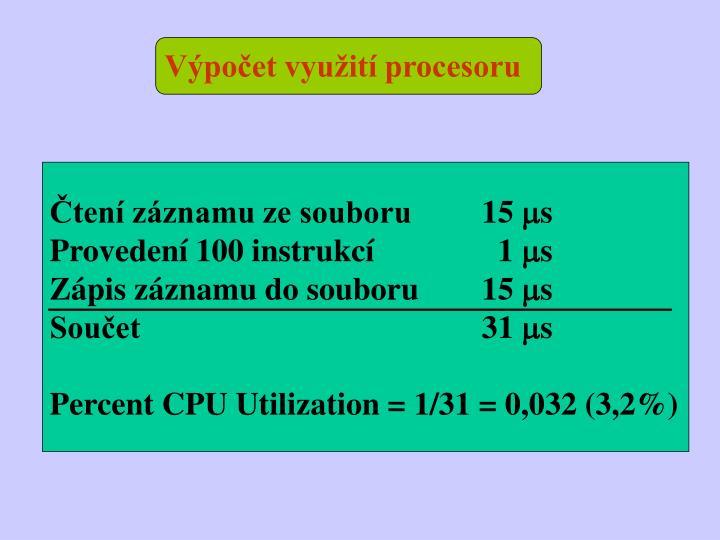 Výpočet využití procesoru