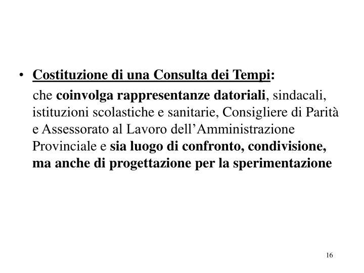 Costituzione di una Consulta dei Tempi