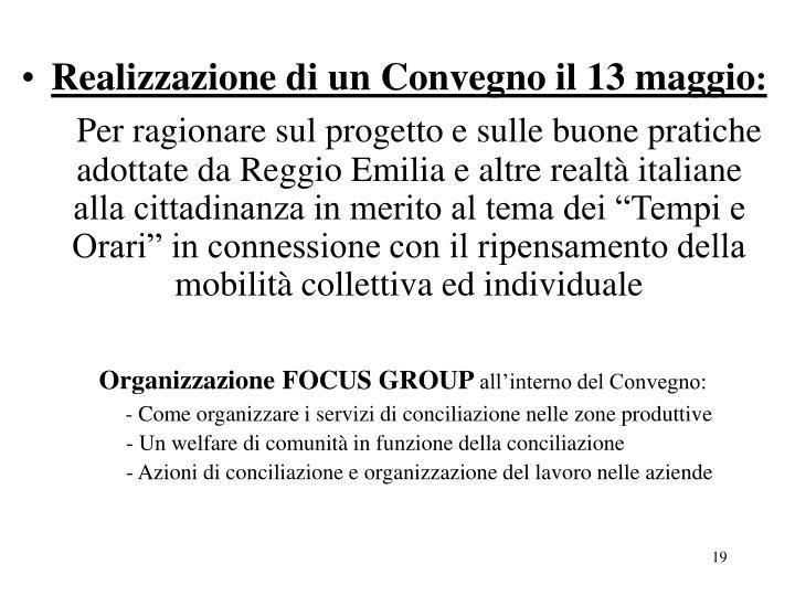 Realizzazione di un Convegno il 13 maggio
