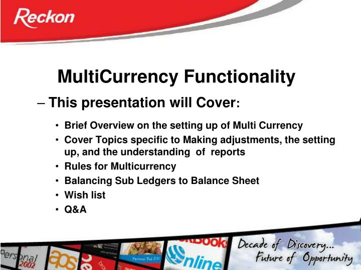 Multicurrency functionality