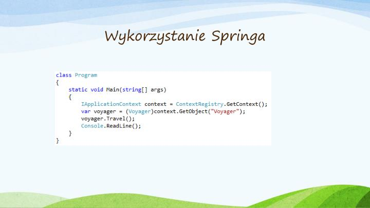 Wykorzystanie Springa