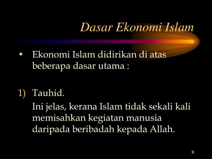 Dasar Ekonomi Islam