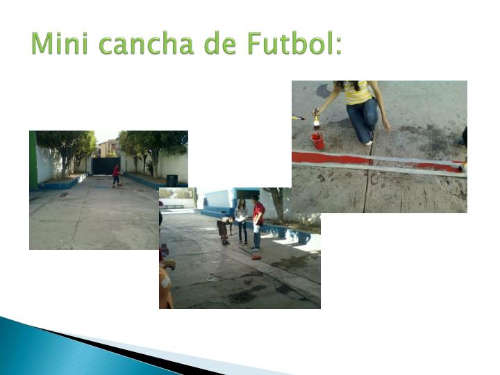 Mini cancha de Futbol:
