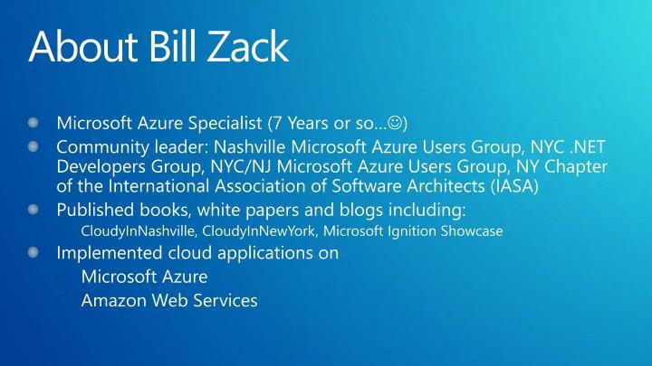 About Bill Zack