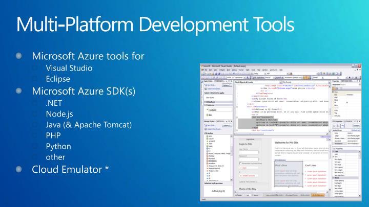 Multi-Platform Development Tools