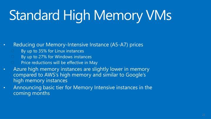 Standard High Memory VMs