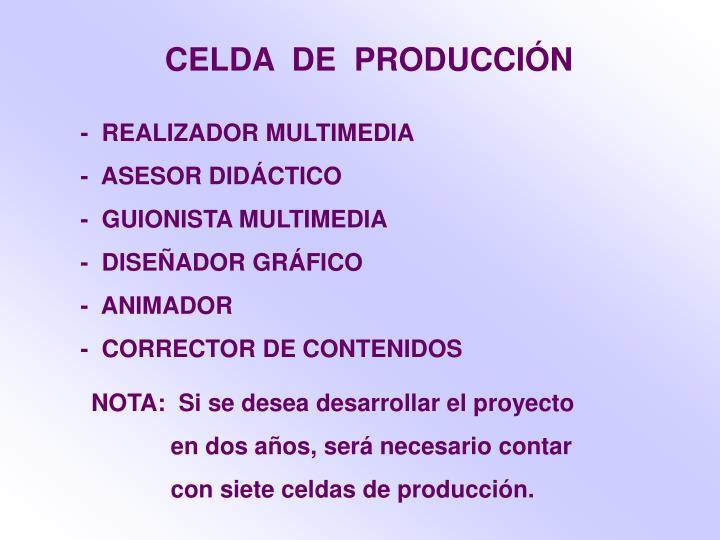 CELDA  DE  PRODUCCIÓN