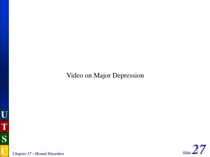 Video on Major Depression