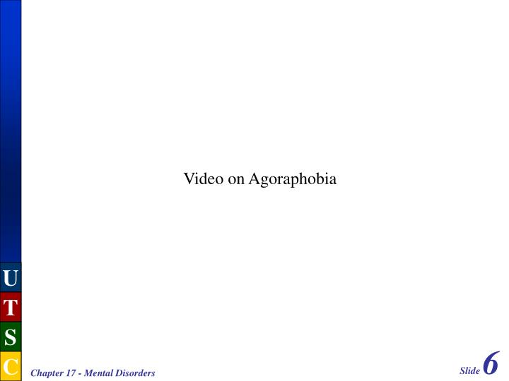 Video on Agoraphobia