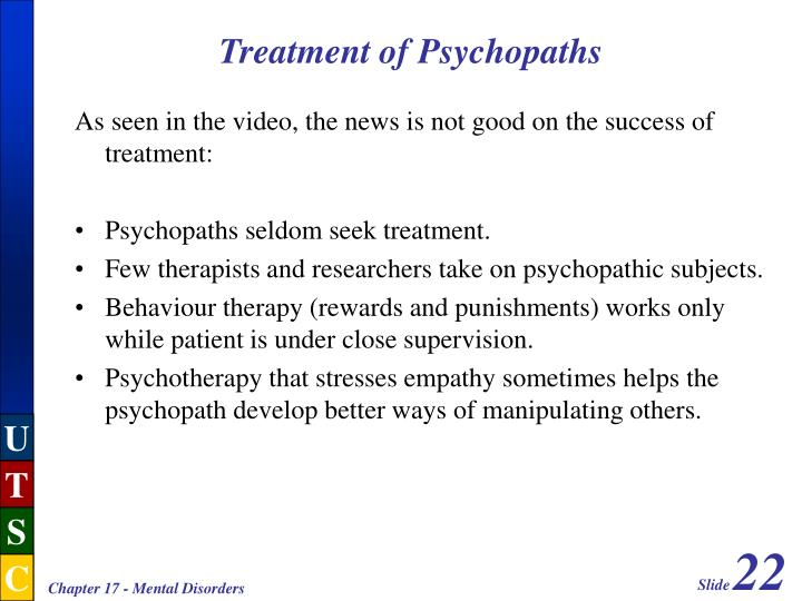 Treatment of Psychopaths