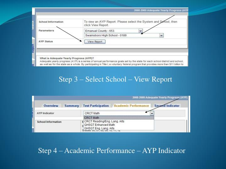 Step 3 – Select School – View Report