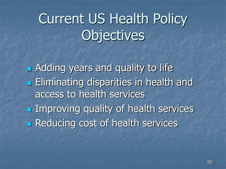 Current US Health Policy Objectives