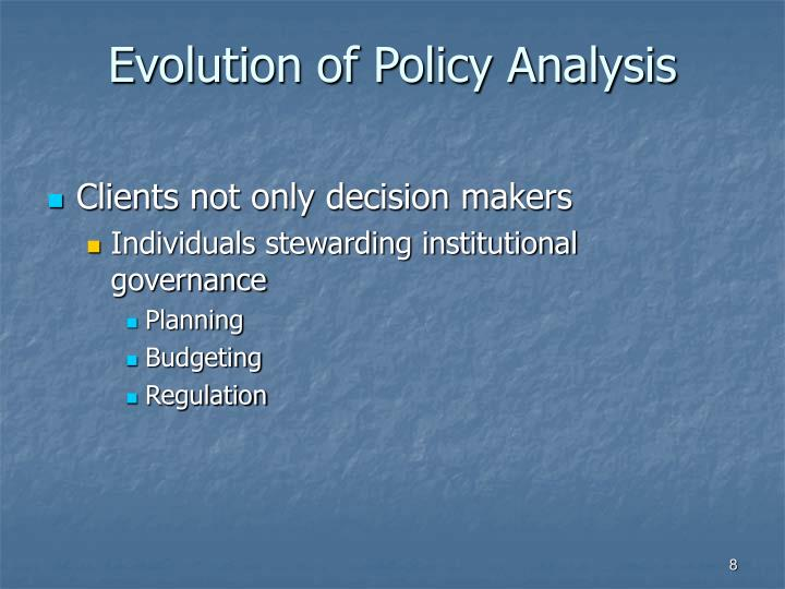 Evolution of Policy Analysis