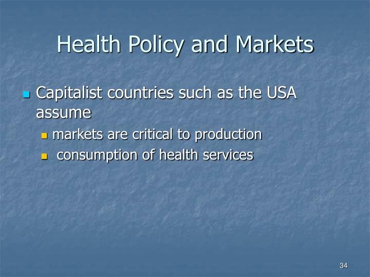 Health Policy and Markets