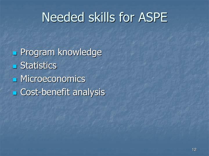 Needed skills for ASPE